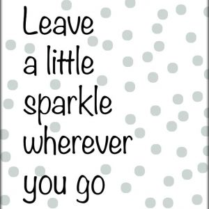 Ansichtkaart 'Leave A Little Sparkle Wherever You Go'