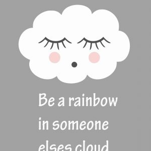 Ansichtkaart 'Be A Rainbow In...'
