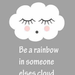 Ansichtkaart 'Be A Rainbow In...'